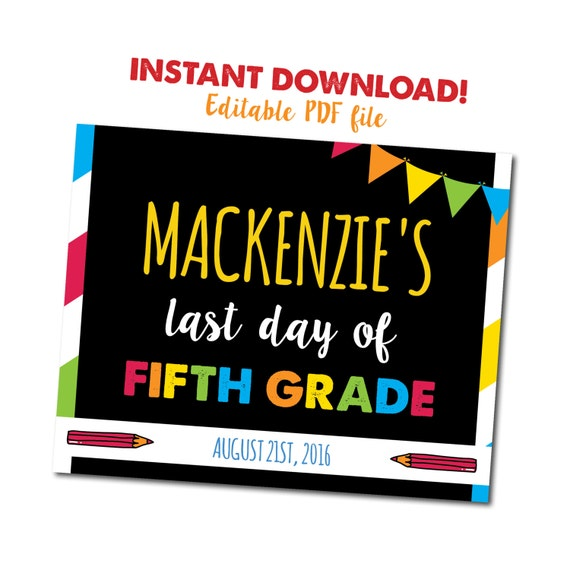Last day of Fifth Grade Sign INSTANT DOWNLOAD by ...