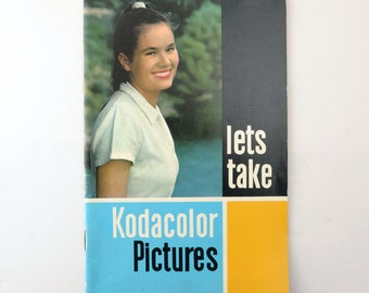 Vintage Kodak Lets Take Kodacolor Pictures Booklet Book 2nd Edition 1960s