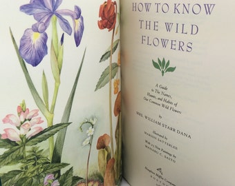 Nature Books, Wildflower Book, How to Know the Wild Flowers, Mrs. William Starr Dana, Nature Lover Gift, Garden Lover Gift, Gardener Gift