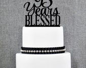 95 Years Blessed Cake Topper, Classy 95th Birthday Cake Topper, 95th Anniversary Cake Topper- (T260-95)