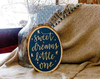 Blue and Gold Sweet Dreams Little One, Hand Painted Log Slice Nursery Decor