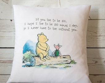 "If you live to be 100 (colour) -  16"" Cushion Pillow Cover Winnie the Pooh - UK Handmade"