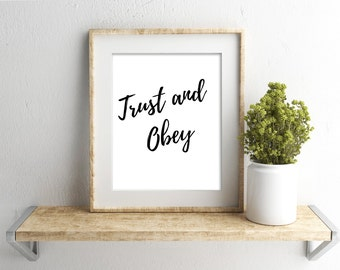 Trust and Obey Print,Christian Wall Art,hymn art,framed hymns,hymns and verses,Christian lyrics,Christian Home Decor,Inspirational Art
