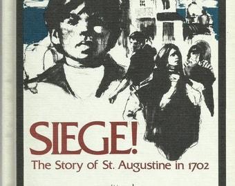 Sige! (Story of St. Augustine 1702), 1976 Vintage Weekly Reader Child's Book