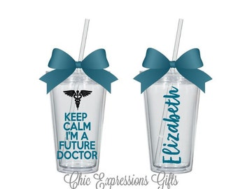 Keep calm I am a future doctor- personalized tumbler