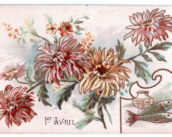 Antique APRIL FOOLS DAY Postcard -- Chrysanthemums with fish in the corner!