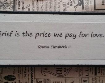 Wood sign - Queen Elizabeth quote