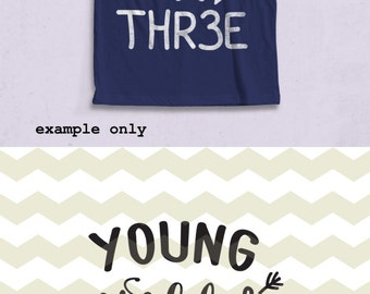 Young wild & three, kids children 3rd third birthday fun quote digital cut files SVG, DXF studio3 files for cricut, silhouette cameo, decals