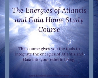 Atlantean and Gaia Online Distance Learning Course, Atlantean Attunements, Gaia Attunements, Certified Home Study Course, Atlantean Course