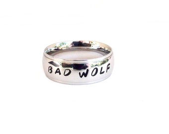 Bad Wolf- Ring bad wolf jewelry bad wolf quote ring dr who inspired bad wolf Hand Stamped Stainless Steel
