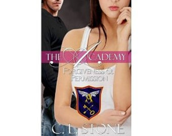 The Academy Forgiveness and Permission Book 4 of GB