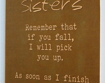 You And I Are Sisters Laughing Love Family Sister Shabby Rustic Wooden Chic Rustic Timber Sign