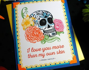 Skull + Roses in Casa Azul / Frida Kahlo Quote Handmade Greeting Card