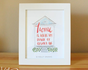 Home Is Where My Crazies Are 8x10 Watercolor Painting New Orleans Shotgun House Digital Print
