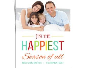 Happiest Season of All - Holiday Photo Card - Christmas Photo Card - Holiday Printable Card