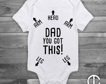 Funny Onesie, New Daddy Gift, Baby Shower Gift, Baby Gift, Dad You Got This, Funny Baby Gift, Pregnancy Gift, Gender Neutral Onesie, Dad,