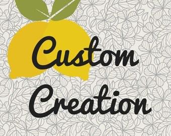 Custom Creation for Rachel