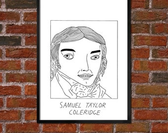 Badly Drawn Samuel Taylor Coleridge - Literary Poster - *** BUY 4, GET A 5th FREE***