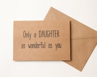 CARD FOR DAUGHTER or Son - From Mom - Funny Card to Daughter or Son - Humor - Funny Birthday or Encouragement Card - Just Because - Cheer Up