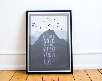 Not all those who wander are lost - Quote Poster - Tolkien - Bilbo Baggins - Hobbit - Smaug (Available In Many Sizes)