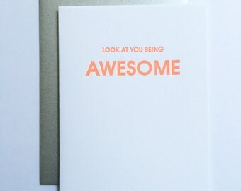 Congrats.  Look at Your Being Awesome. Letterpress Card