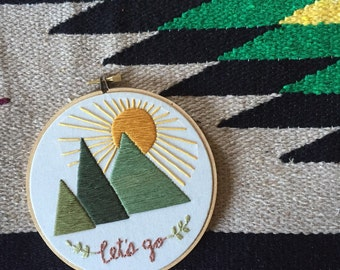 Mountains - Embroidery Quote Hoop Art - Let's Go to the Mountains Embroidery Art in 6-inch Hoop - Travel - Wanderlust - Adventure