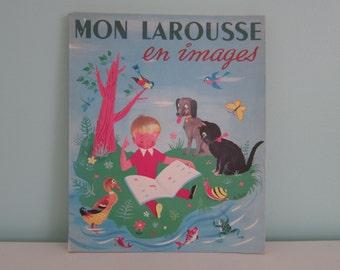 Mon Larousse en images - Vintage French Children Dictionnary