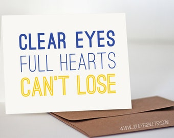 Friday Night Lights Series | Clear Eyes Full Hearts Can't Lose & Tim Riggins Quotes
