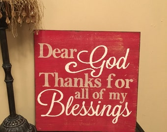 Dear God thanks for all of my Blessings