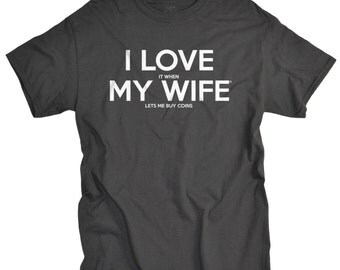 Coin Collector Gift for Husband Buy Coins T-shirt - Presents for Men - Birthday Gifts for Hubby - Father's day gifts
