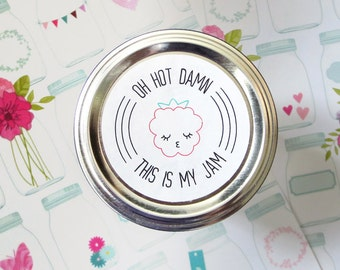 Oh Hot Damn This Is My Jam - Mason Jar Lid Sticker - Canning Fruit Preserves - Homemade Jelly - Gift Tags - Sassy Kawaii Labels