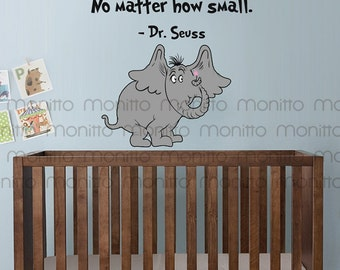Dr Seuss Quote A Person's a Person No Matter How Small - Kids Wall Stickers, Nursery Wall Decal, Playroom Wall Decal, Bedroom Decor [MT010]