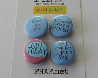 Mood Badges// 25mm pin badge//set of four//Petulant//PMT//Bad day