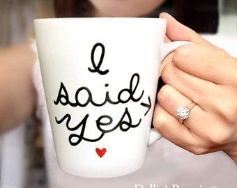 Customized mug, personalized mug, Bridal mug, Engagement gift Mug, wedding mug, Hand painted mug, I said Yes mug,