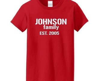 Family. Family name. Family shirt.  Year established. Christmas. Family reunion. Adult and youth sizes. Vacation. Camp.