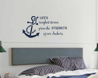 Life's roughest storm Vinyl Wall Decal - Anchor Vinyl Lettering - Bedroom Anchor Wall Decor - Wedding Decal Gift