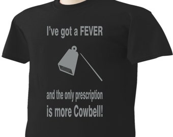 More Cowbell T-Shirt SNL