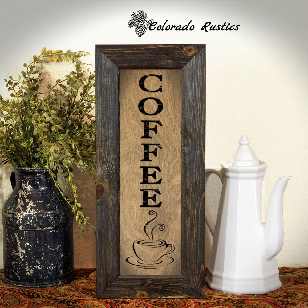 Coffee sign rustic kitchen sign kitchen wall decor coffee for Coffee kitchen designs