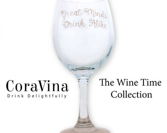 Hand Painted Wine Glass , Great Minds Drink Alike, Wine Glass, Funny