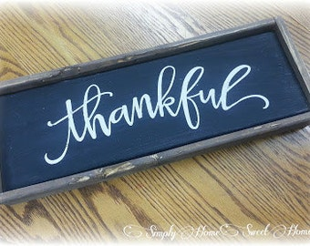 """SimplyHomeSweetHome """"Thankful"""" wood framed sign painted with Miss Mustard Seed's Milk Paint"""