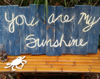You are my Sunshine *Free Shipping*