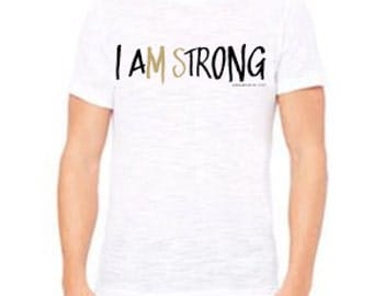 I Am Strong T-Shirt
