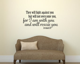 Vinyl Wall Decal, Jeremiah 1 19, Bibler Wall Decal, Religious Wall Decal, Bible Verse, They will fight against you, I will rescue you