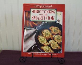 Betty Crocker's Shortcut Cooking for the SmartCook, Vintage Cookbook, 1988