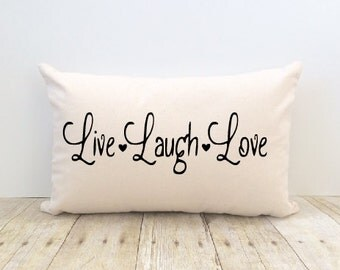 Live Laugh Love Pillow Cover, Faith, Religious, Decorator Pillow, Home Decor, Valentine, Bride, Wedding