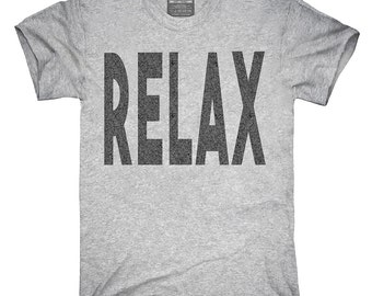 Relax T-Shirt, Hoodie, Tank Top, Gifts