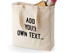 Custom Print Make Your Own Shopping Shopper Canvas Bag Black Print on to Natural Cotton Canvas