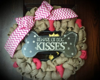 Dog Wreath, Dog Kisses Wreath, Beware of Dog Kisses Pink Wreath, Pink Dog Wreath, Dog Themed Wreath