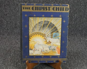 The Christ Child As Told By Matthew And Luke By Maud And Miska Petersham 1931