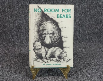 No Room For Bears By Frank Dufresne